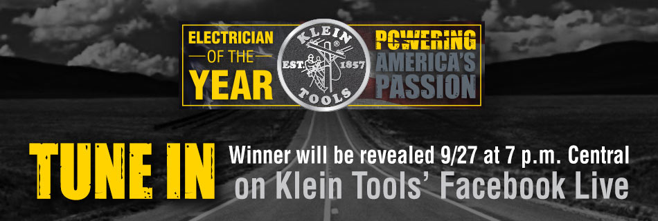 Klein Tools - 2017 Electrician of the Year - Tune In!