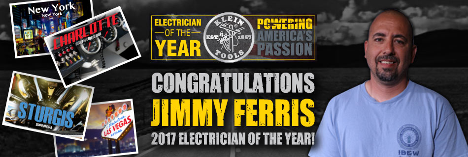 Klein Tools - 2017 Electrician of the Year - Winner!
