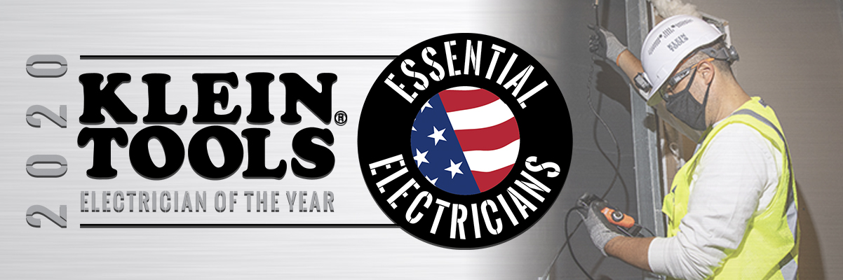 Klein Tools 2020 Electrician of the Year - Nominate a deserving Professional Electrician Today